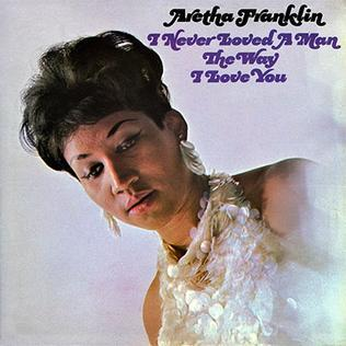 Aretha Franklin-I Never Loved A Man (The Way I Love You) Download