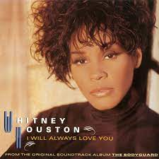 Whitney Houston- I Will Always Love You Download